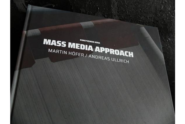 MASS MEDIA APPROACH