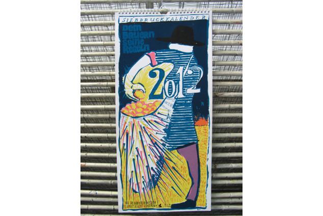 Siebdruck Kalender 2012: Dem Bauern seine Regeln